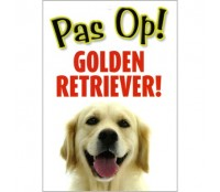 Pas Op! Golden Retreiver